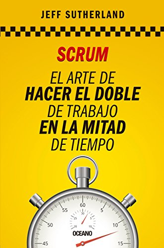 scrum, hacer el doble de trabajo en la mitad de tiempo en pdf